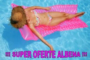 OFERTA SPECIALA ALBENA